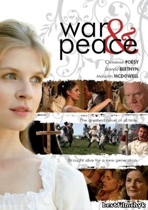 War and Peace / Война и мир (1,2,3,4 серия) (2007)